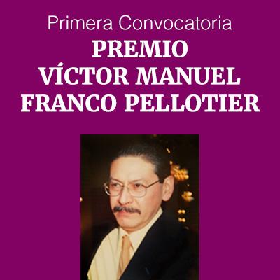 Premio Víctor Manuel Franco Pellotier