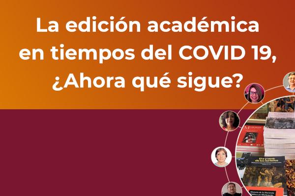 Banner la edición académica en tiempos del covid 19