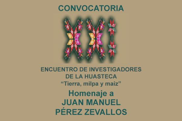 TierraMilpa_y_Maiz_HomenajeBanner XXI Encuentro de Investigadores de la Huasteca